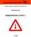 Nebezpečné látky I.