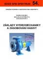 Základy hydromechaniky a zásobování hasivy