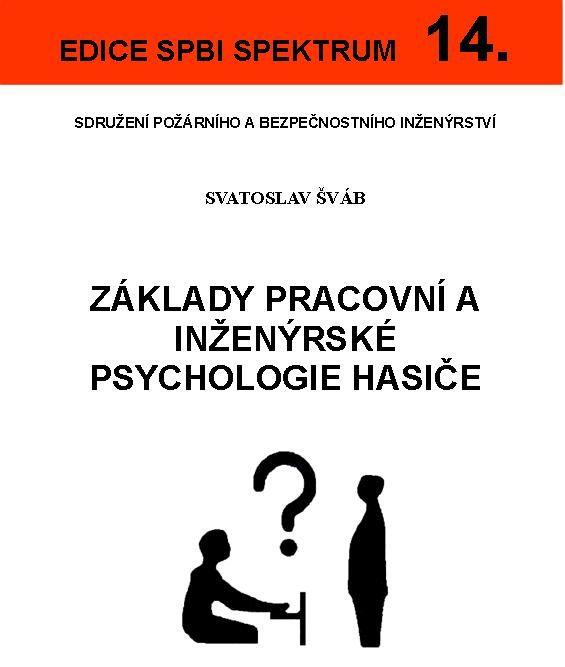 Základy pracovní a inženýrské psychologie hasiče