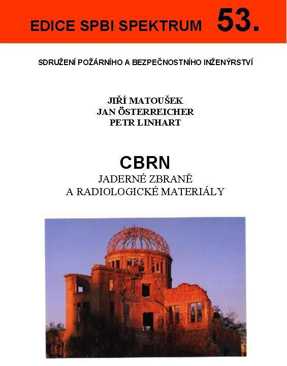 CBRN - Jaderné zbraně a radiologické materiály