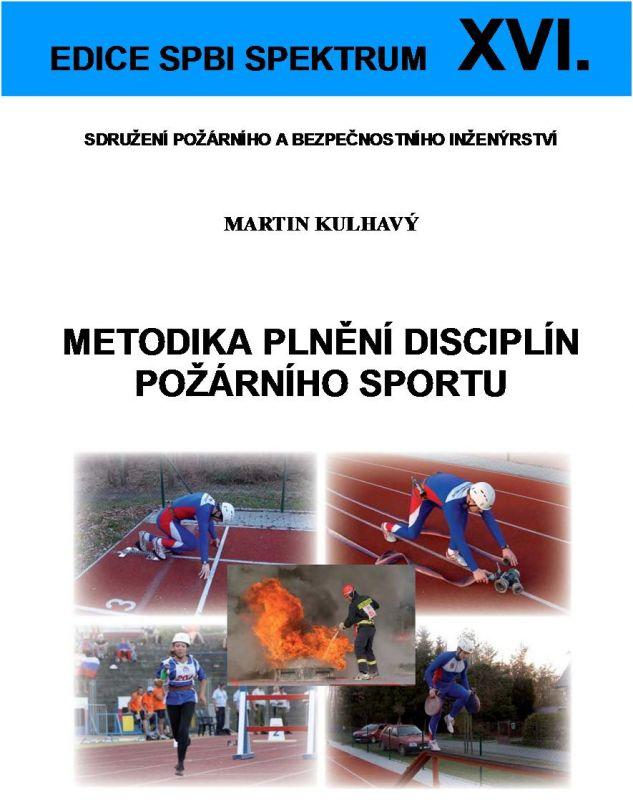 Metodika plnění disciplín požárního sportu