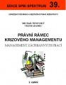 Právní rámec krizového managementu